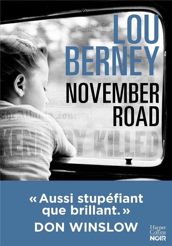 BERNEY LOU - NOVEMBER ROAD (VERSION FRANCAISE) :